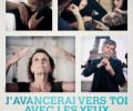 Cinéma:  J'AVANCERAI VERS TOI AVEC LES YEUX D'UN SOURD, documentaire